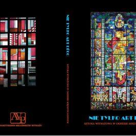 """Książka – """"Nie tylko art deco. Sztuka witrażowa w okresie międzywojennym"""""""